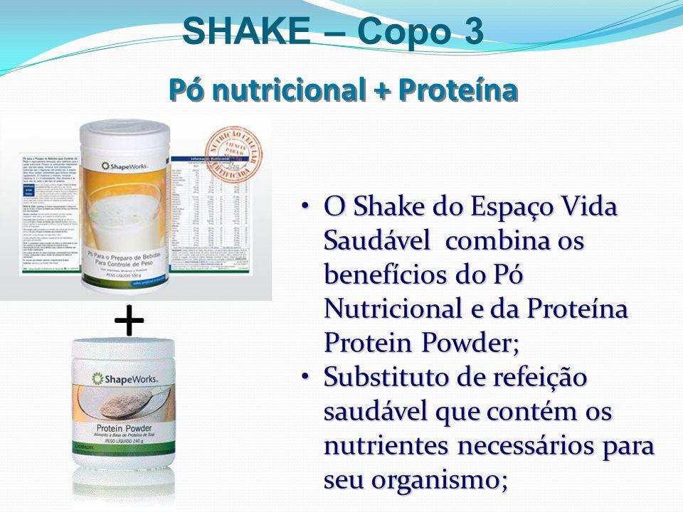 O Shake do Espaço Vida Saudável combina os benefícios do Pó Nutricional e da Proteína Protein Powder;O Shake do Espaço Vida Saudável combina os benefí