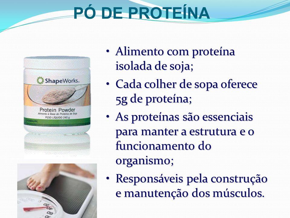 Alimento com proteína isolada de soja;Alimento com proteína isolada de soja; Cada colher de sopa oferece 5g de proteína;Cada colher de sopa oferece 5g