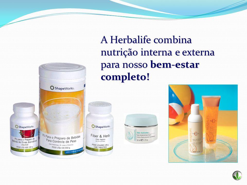 A Herbalife combina nutrição interna e externa para nosso bem-estar completo!