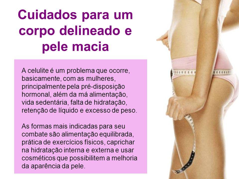 48 A celulite é um problema que ocorre, basicamente, com as mulheres, principalmente pela pré-disposição hormonal, além da má alimentação, vida sedent