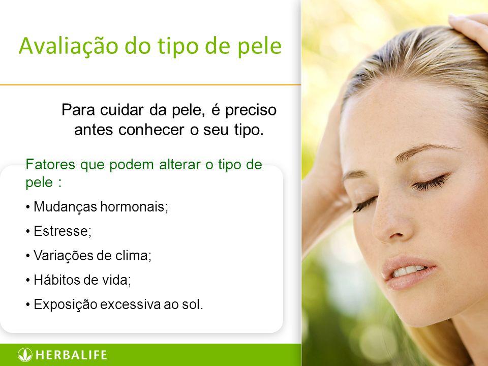 8 Avaliação do tipo de pele Para cuidar da pele, é preciso antes conhecer o seu tipo. Fatores que podem alterar o tipo de pele : Mudanças hormonais; E