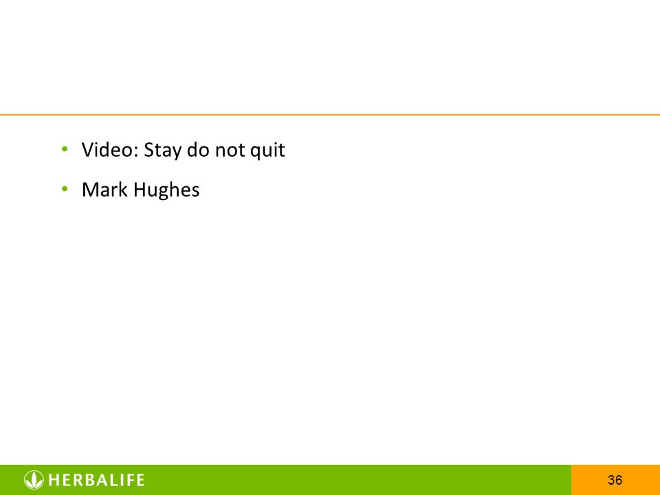 36 Video: Stay do not quit Mark Hughes