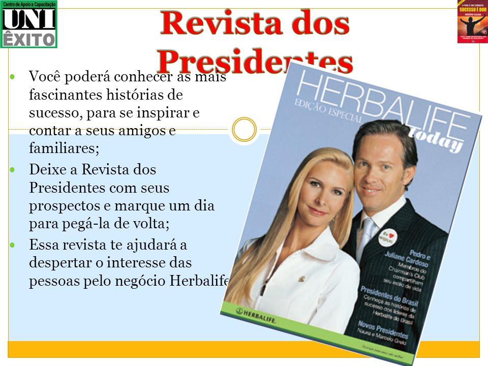 Você poderá conhecer as mais fascinantes histórias de sucesso, para se inspirar e contar a seus amigos e familiares; Deixe a Revista dos Presidentes c