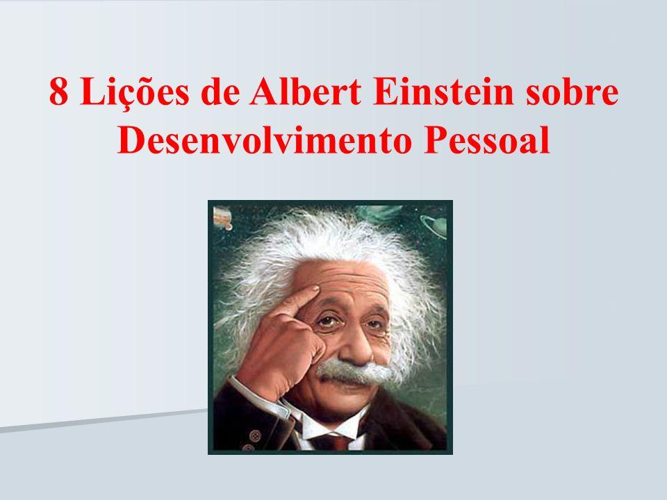 8 Lições de Albert Einstein sobre Desenvolvimento Pessoal