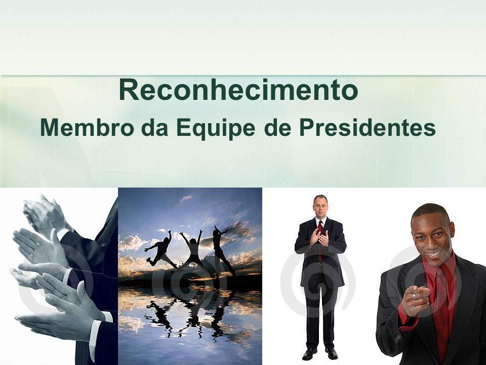 Reconhecimento Membro da Equipe de Presidentes