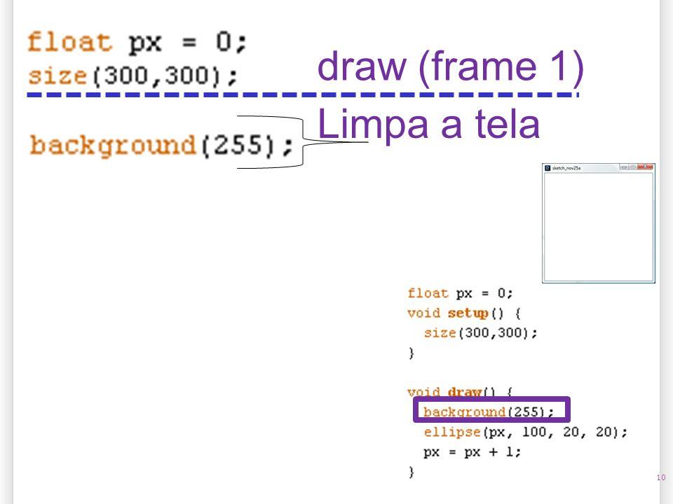 10 Limpa a tela draw (frame 1)