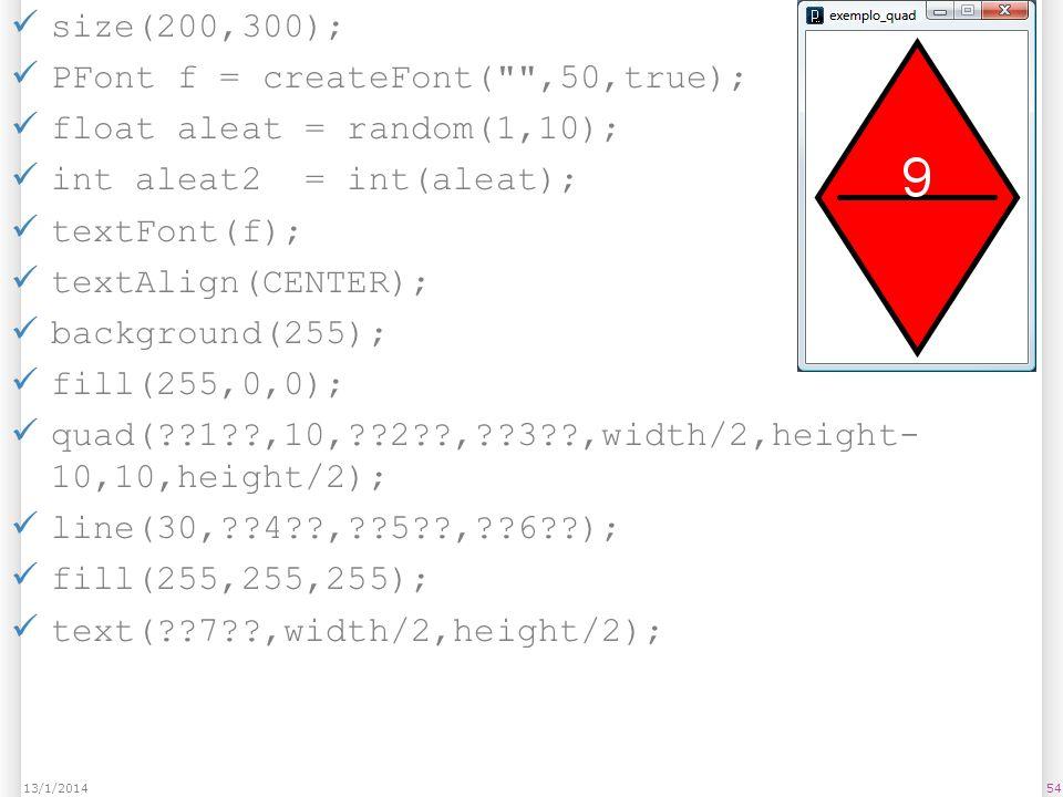 size(200,300); PFont f = createFont(