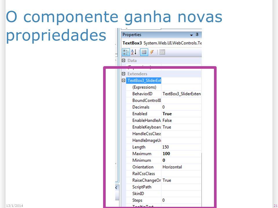 O componente ganha novas propriedades 2113/1/2014