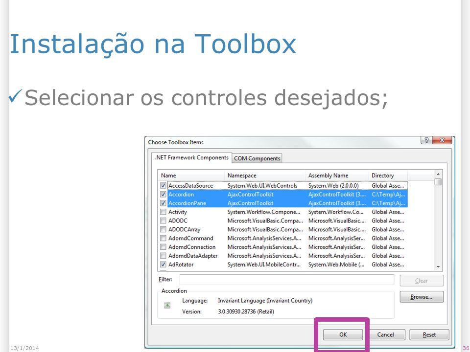Instalação na Toolbox Selecionar os controles desejados; 3613/1/2014