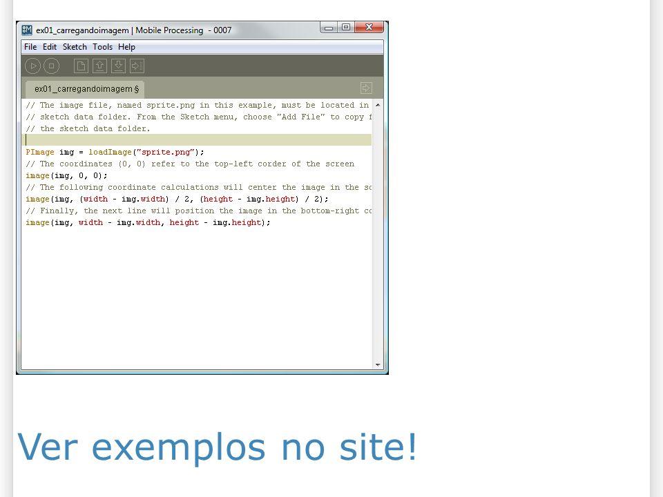 Ver exemplos no site!