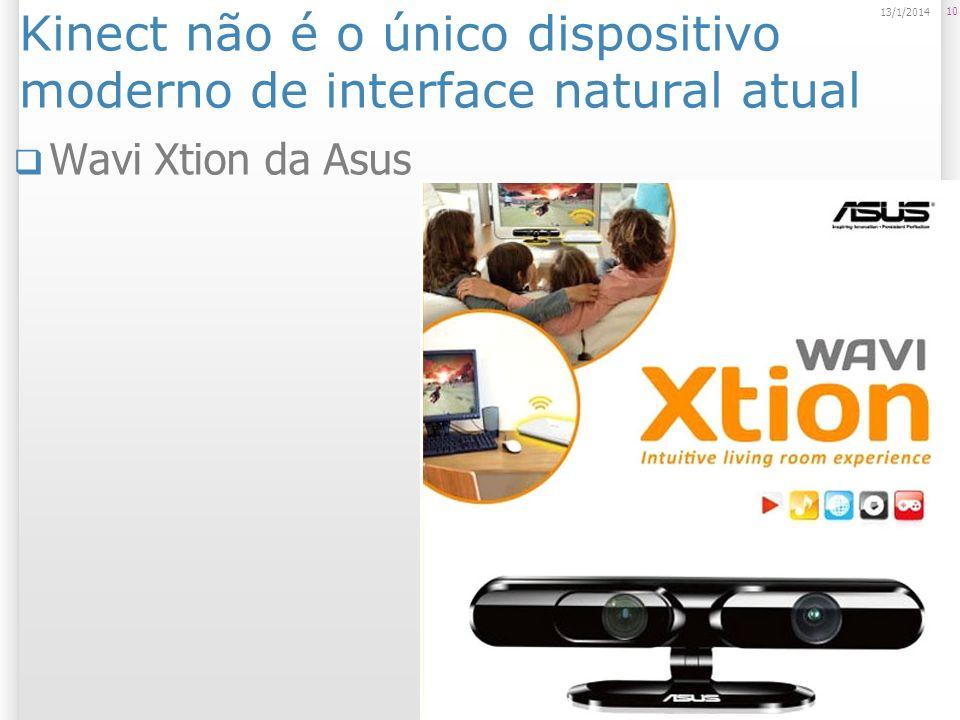 Kinect não é o único dispositivo moderno de interface natural atual Wavi Xtion da Asus 10 13/1/2014
