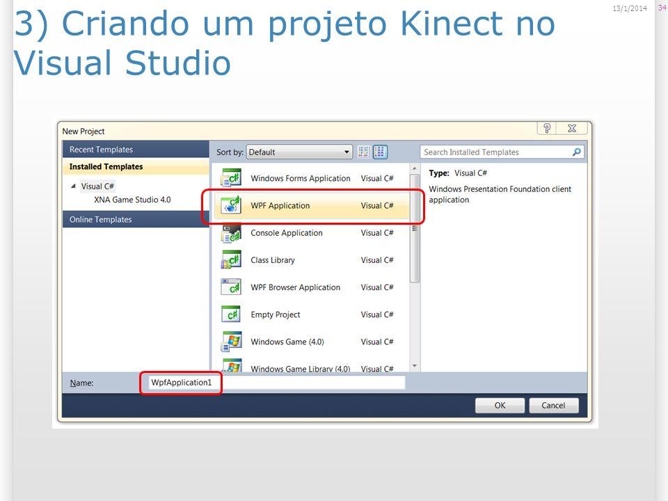 3) Criando um projeto Kinect no Visual Studio 34 13/1/2014