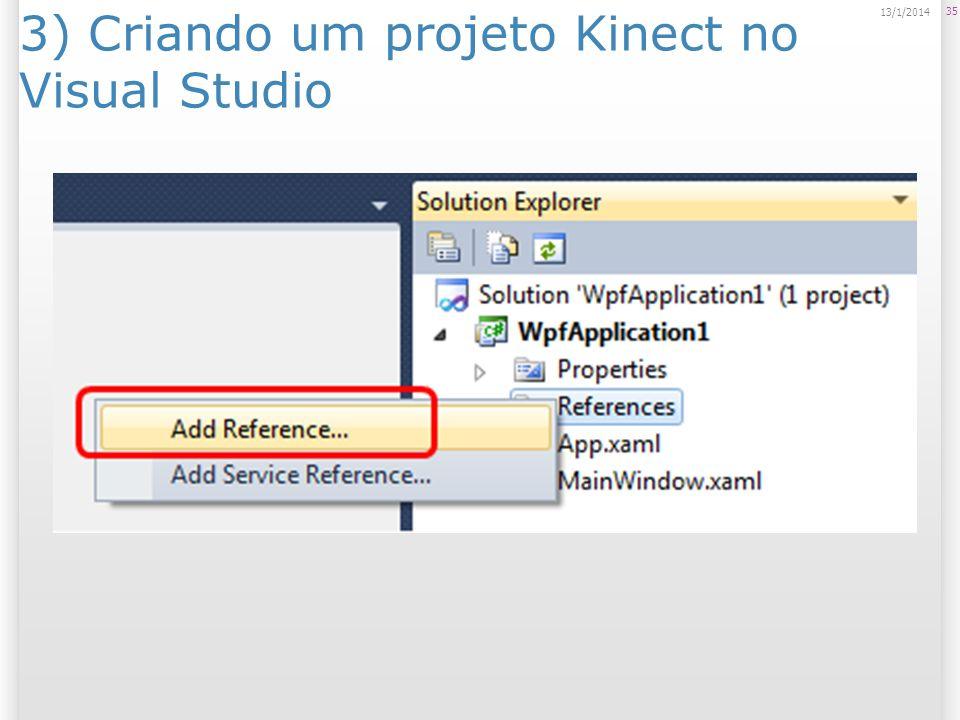3) Criando um projeto Kinect no Visual Studio 35 13/1/2014