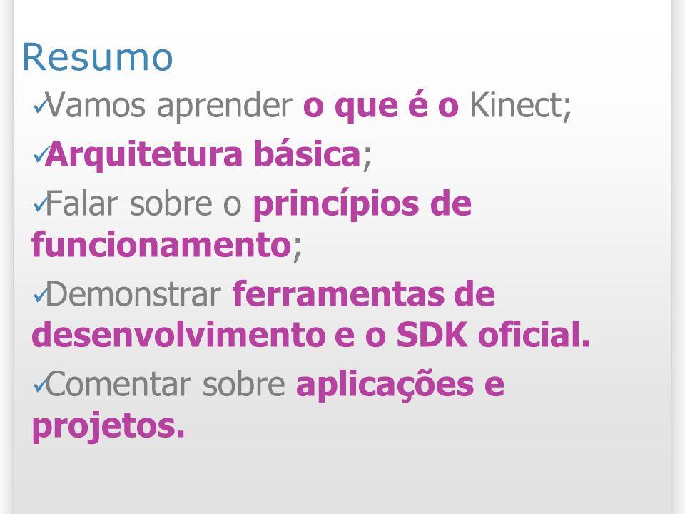 Arquitetura do Kinect 16 13/1/2014