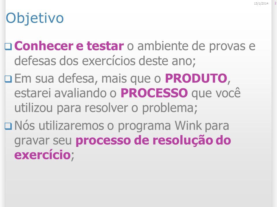 Fazer a cópia do programa de gravação de video Wink Vá em Iniciar > Executar; 3 13/1/2014