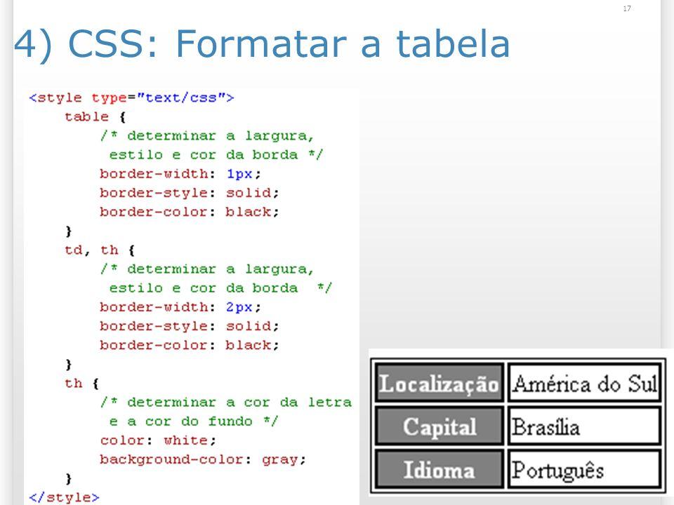 17 4) CSS: Formatar a tabela