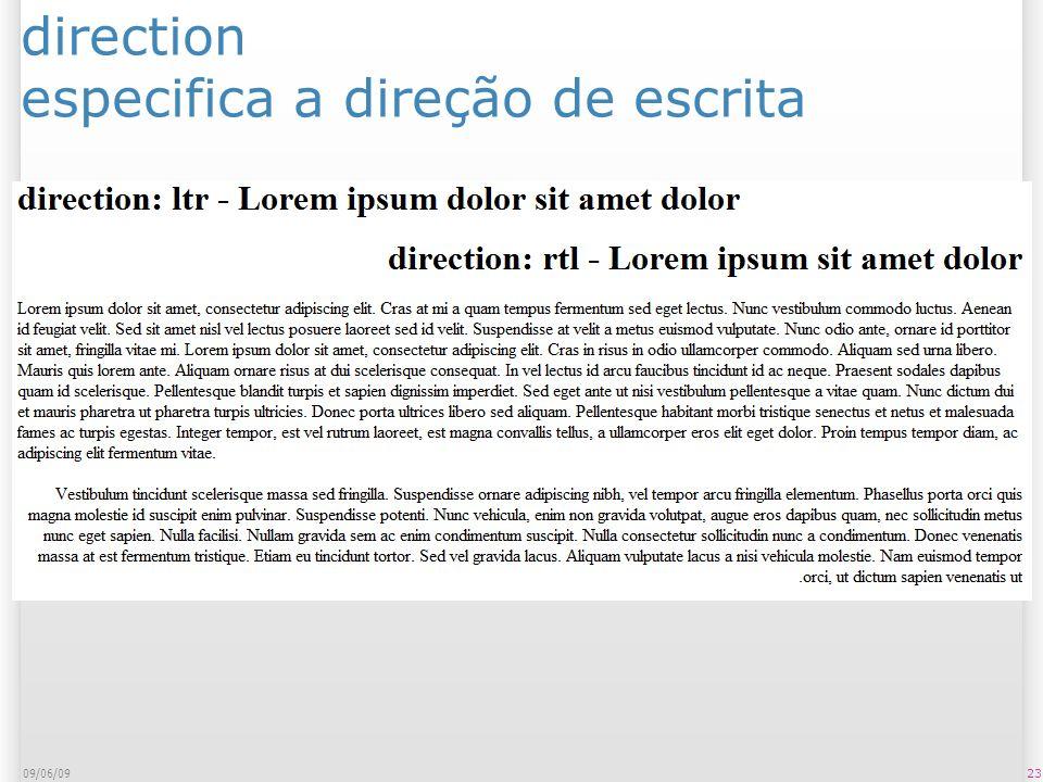 direction especifica a direção de escrita 09/06/09 23