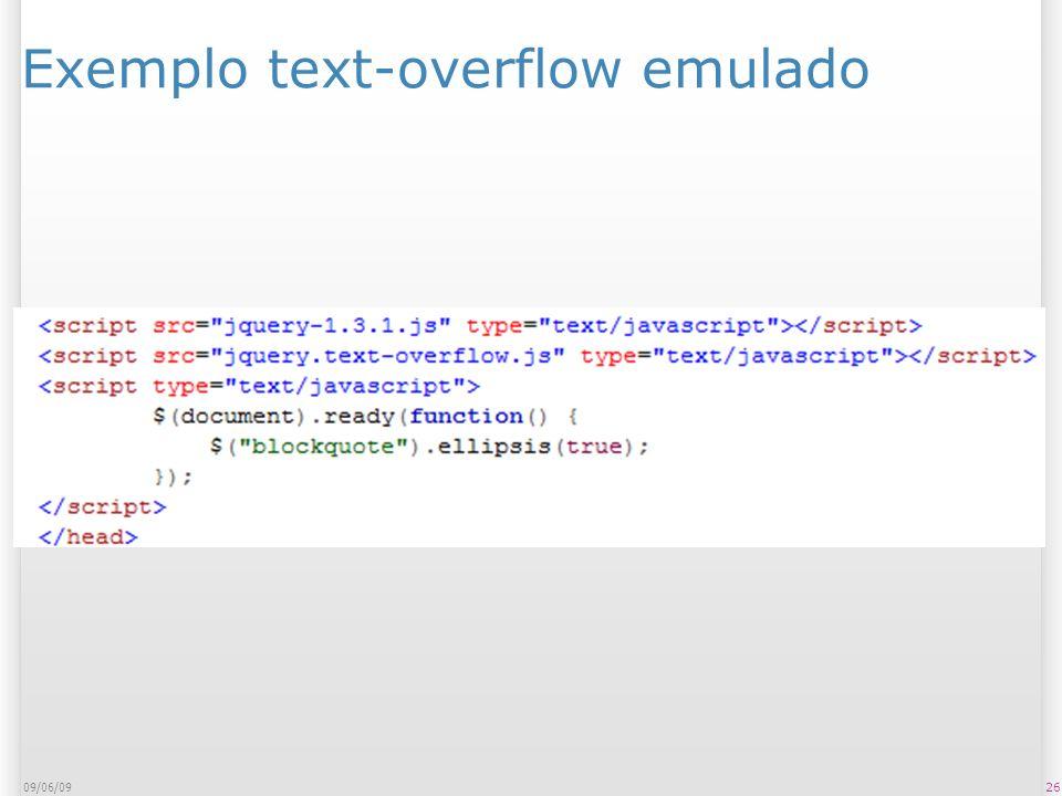 Exemplo text-overflow emulado 09/06/09 26