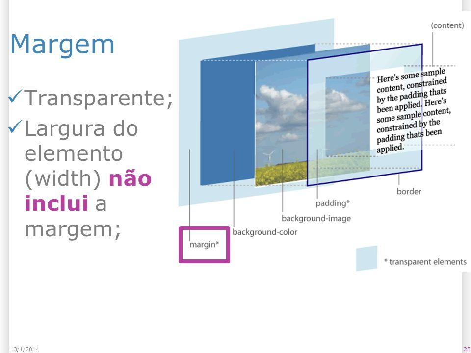 Margem Transparente; Largura do elemento (width) não inclui a margem; 2313/1/2014