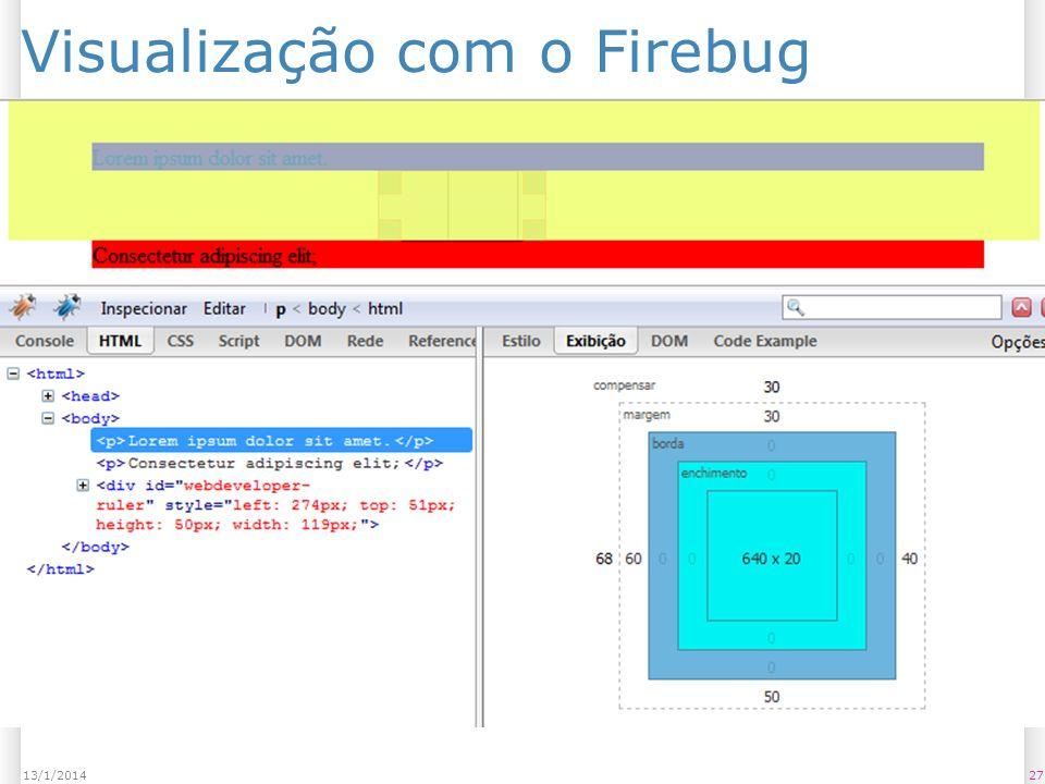 2713/1/2014 Visualização com o Firebug