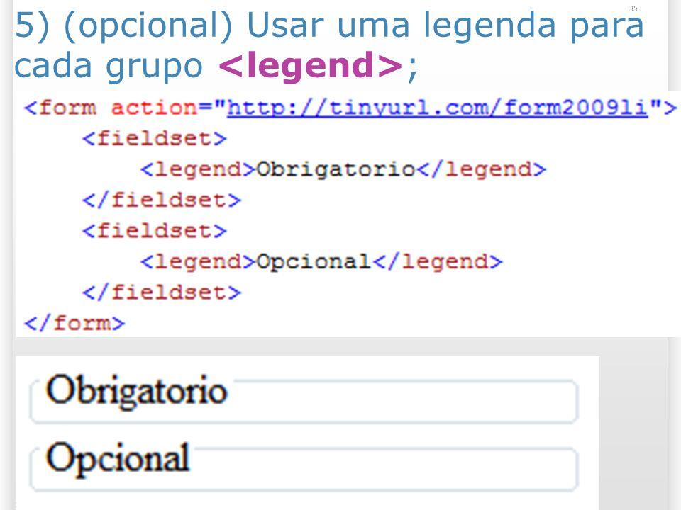 35 13/1/2014 5) (opcional) Usar uma legenda para cada grupo ;