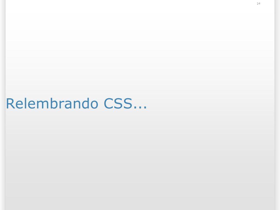 Relembrando CSS... 14