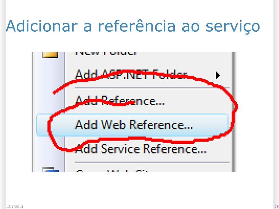 Adicionar a referência ao serviço 2513/1/2014