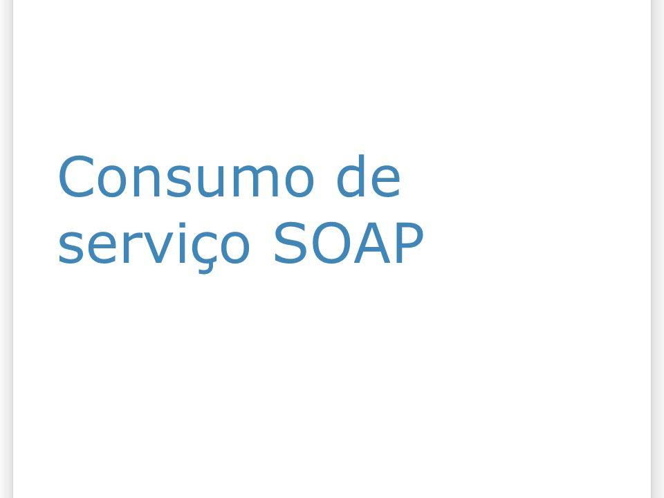 Consumo de serviço SOAP