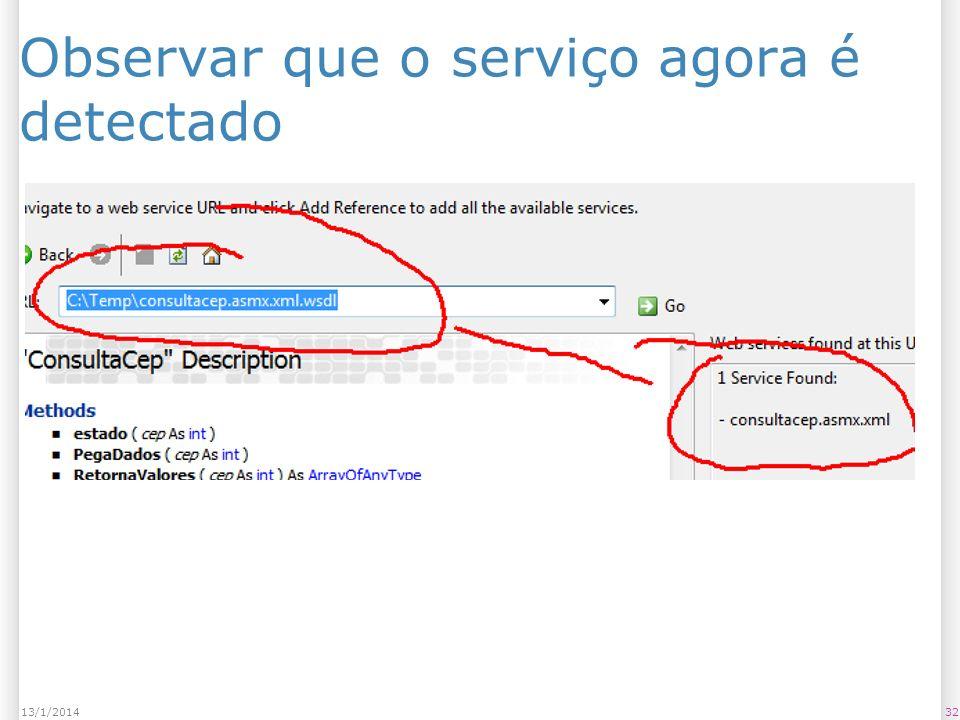 Observar que o serviço agora é detectado 3213/1/2014