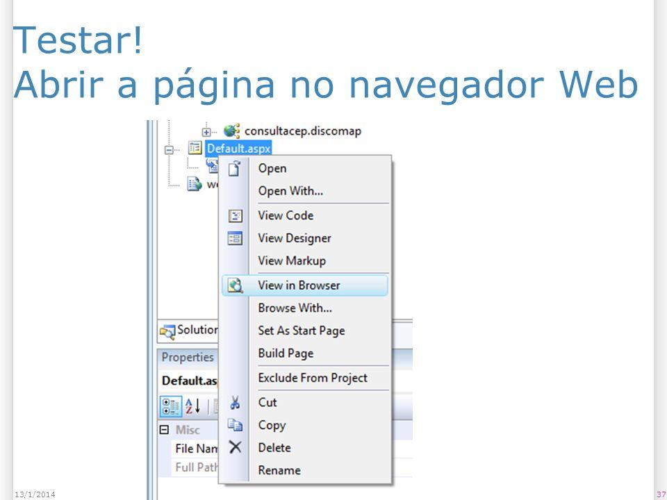 Testar! Abrir a página no navegador Web 3713/1/2014