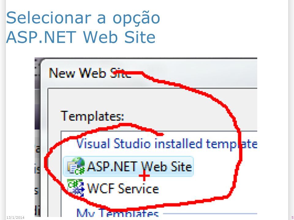 Selecionar a opção ASP.NET Web Site 513/1/2014