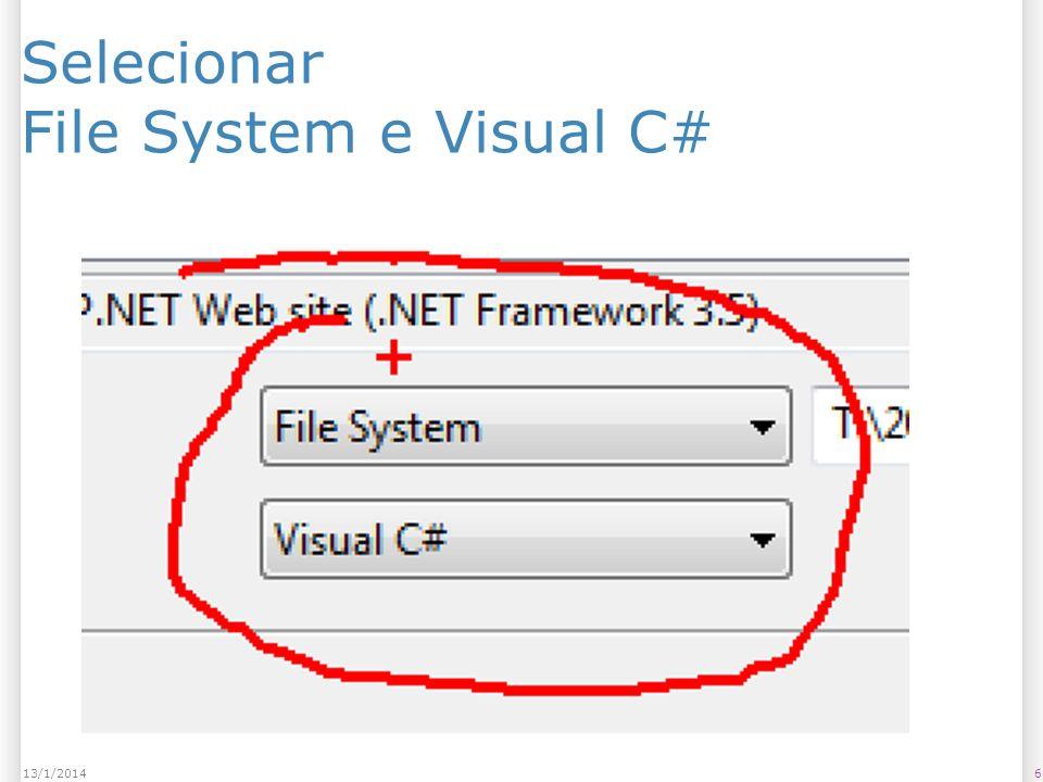 Selecionar File System e Visual C# 613/1/2014