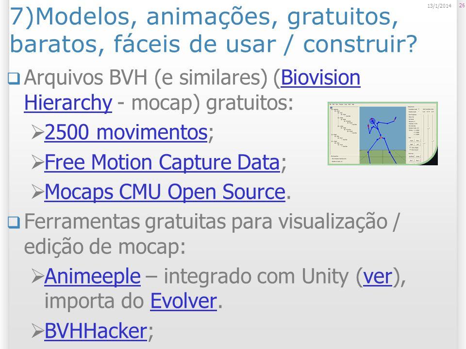 7)Modelos, animações, gratuitos, baratos, fáceis de usar / construir? Arquivos BVH (e similares) (Biovision Hierarchy - mocap) gratuitos:Biovision Hie