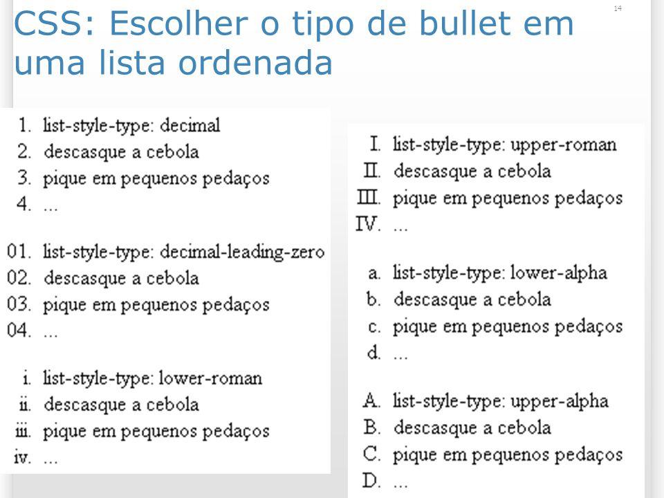 14 CSS: Escolher o tipo de bullet em uma lista ordenada