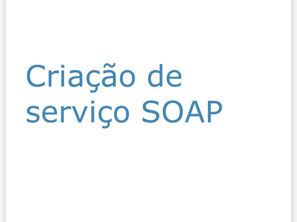 Criação de serviço SOAP
