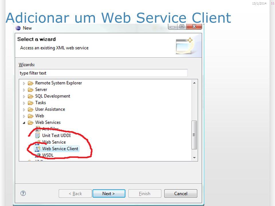 Adicionar um Web Service Client 11 13/1/2014