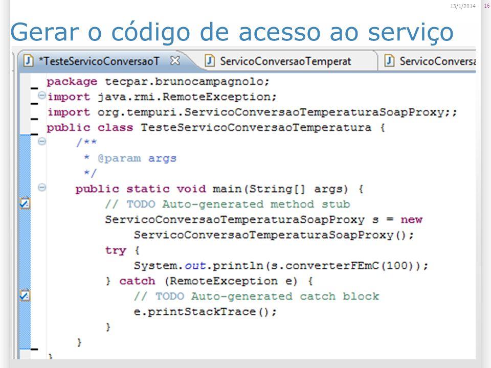 Gerar o código de acesso ao serviço 16 13/1/2014