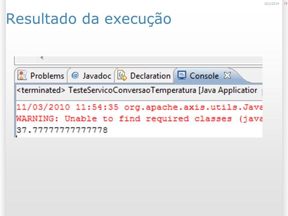 Resultado da execução 18 13/1/2014