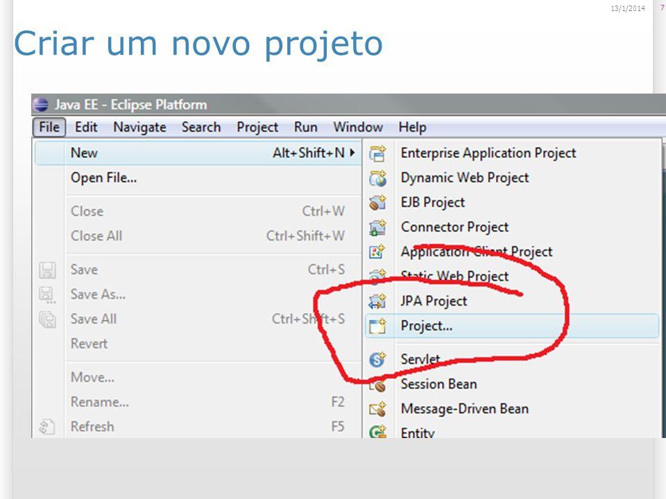 Criar um novo projeto 7 13/1/2014