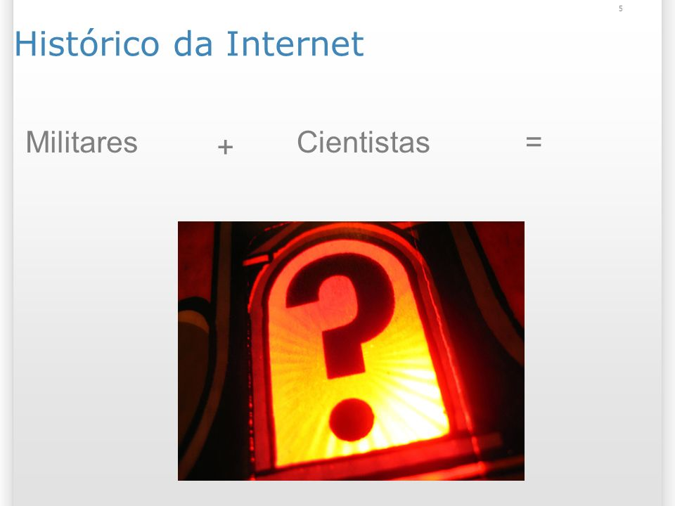 16 Sucesso da Web Número total de sites