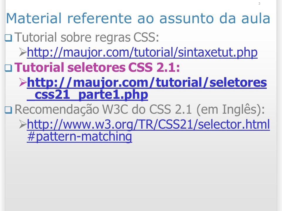 Lista dos Seletores do CSS 2.1 24