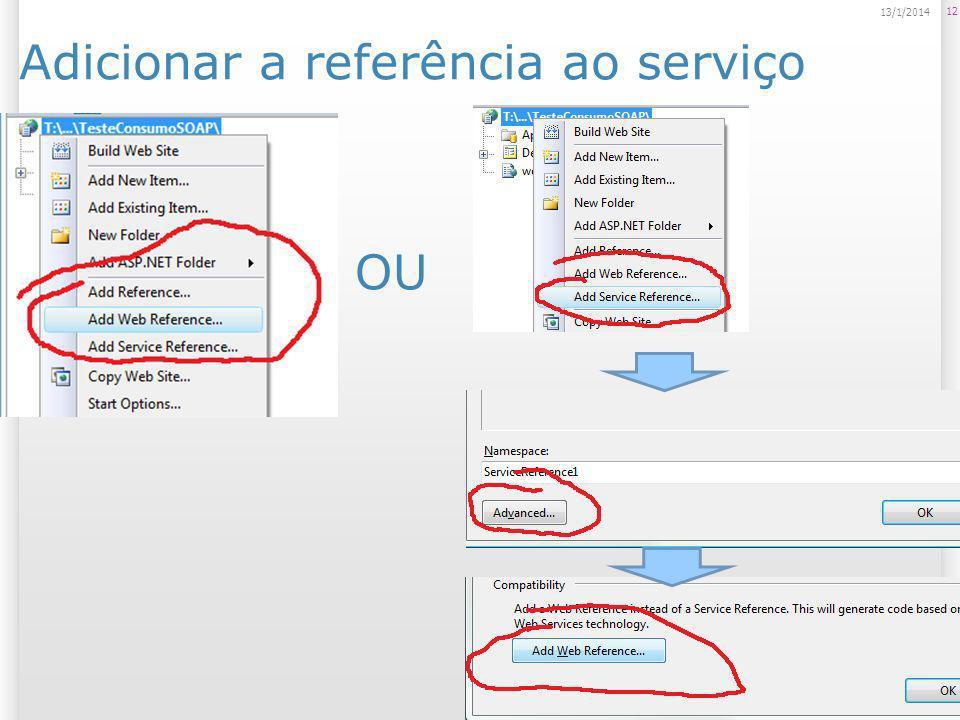Adicionar a referência ao serviço 12 14/1/2014 OU