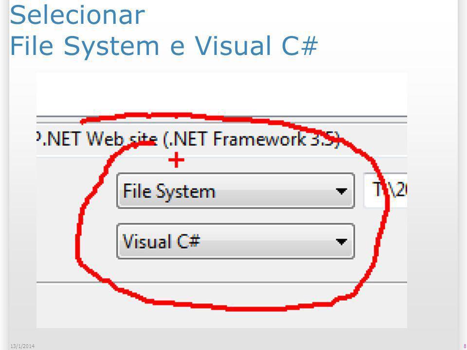 Selecionar File System e Visual C# 814/1/2014