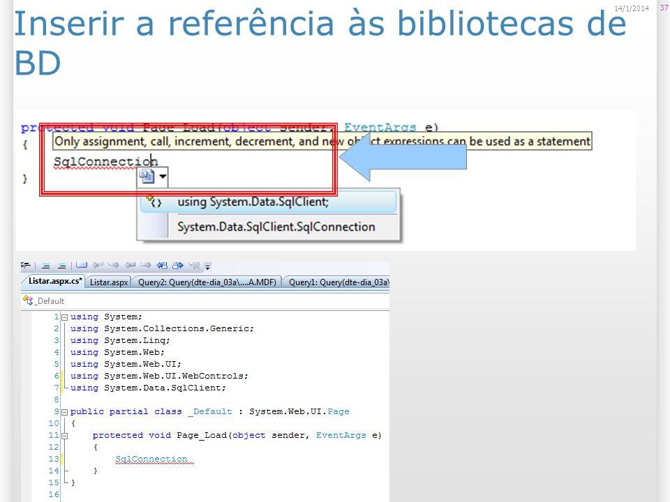 Inserir a referência às bibliotecas de BD 37 14/1/2014