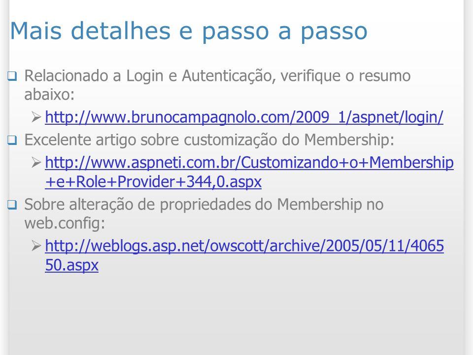 Mais detalhes e passo a passo Relacionado a Login e Autenticação, verifique o resumo abaixo: http://www.brunocampagnolo.com/2009_1/aspnet/login/ Excel