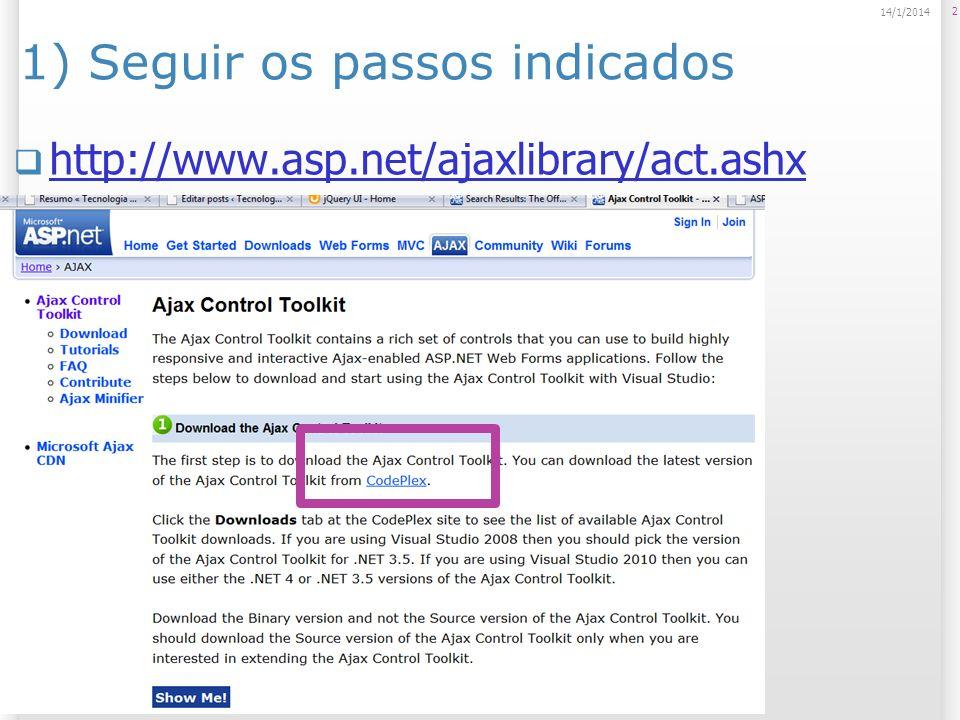 2) Fazer o download dos controles 3 14/1/2014 http://ajaxcontroltoolkit.codeplex.com/