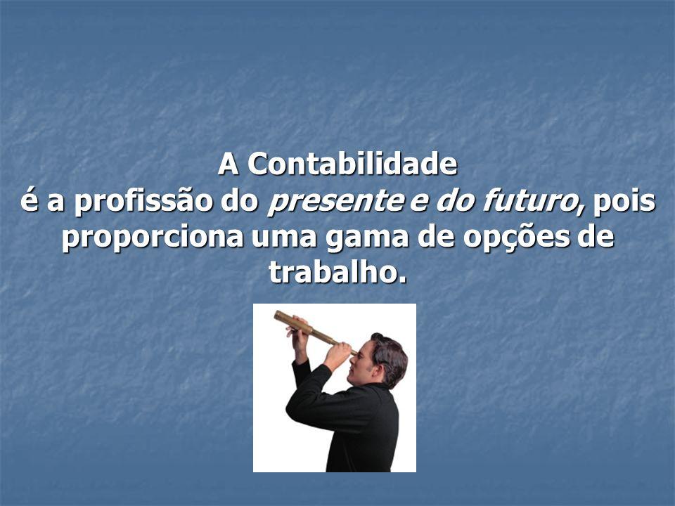 CONTABILIDADE PROFISSÃO DO FUTURO?