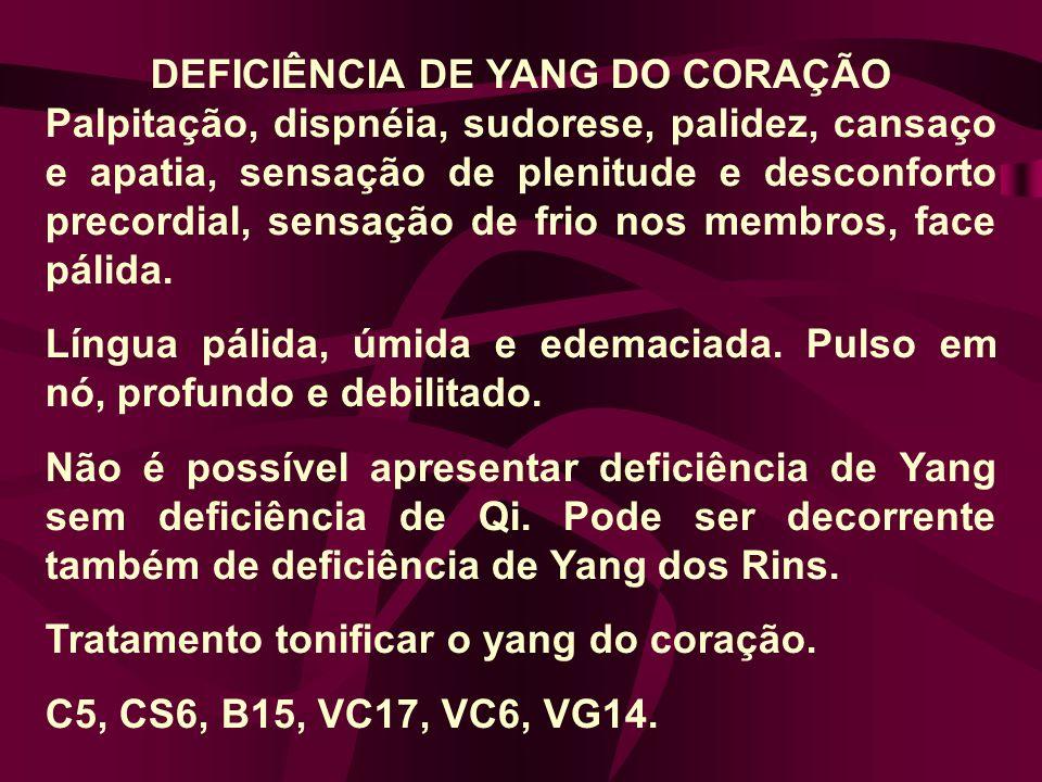 DEFICIÊNCIA DE XUE DO FÍGADO = VENTO Parestesia dos membros, tiques, tremor na cabeça e nos membros.