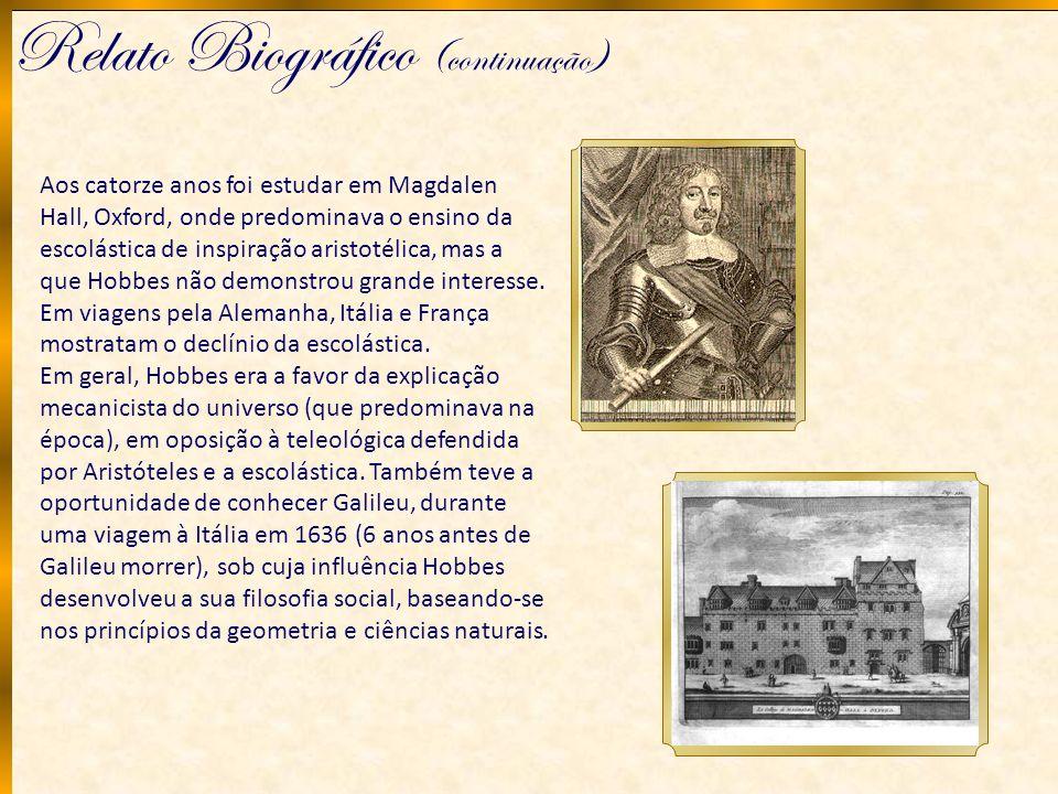 Relato Biográfico (continuação) Aos catorze anos foi estudar em Magdalen Hall, Oxford, onde predominava o ensino da escolástica de inspiração aristoté