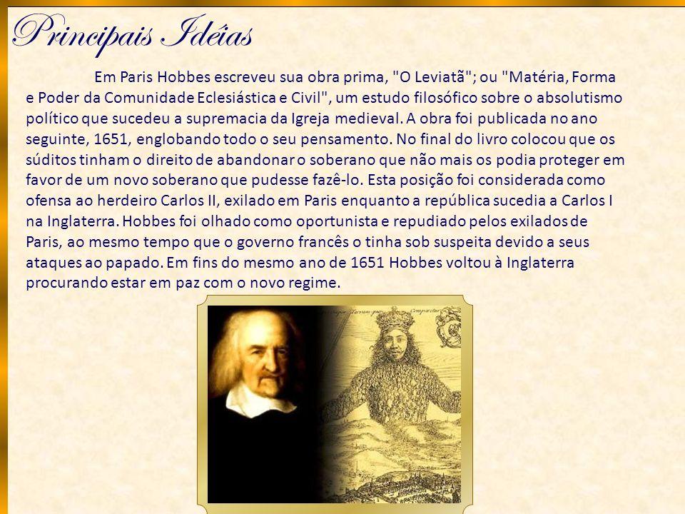 Principais Idéias Em Paris Hobbes escreveu sua obra prima,